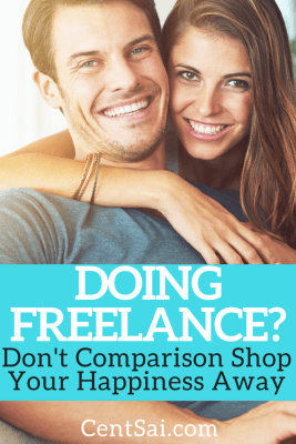Doing Freelance Don't Comparison Shop Your Happiness Away