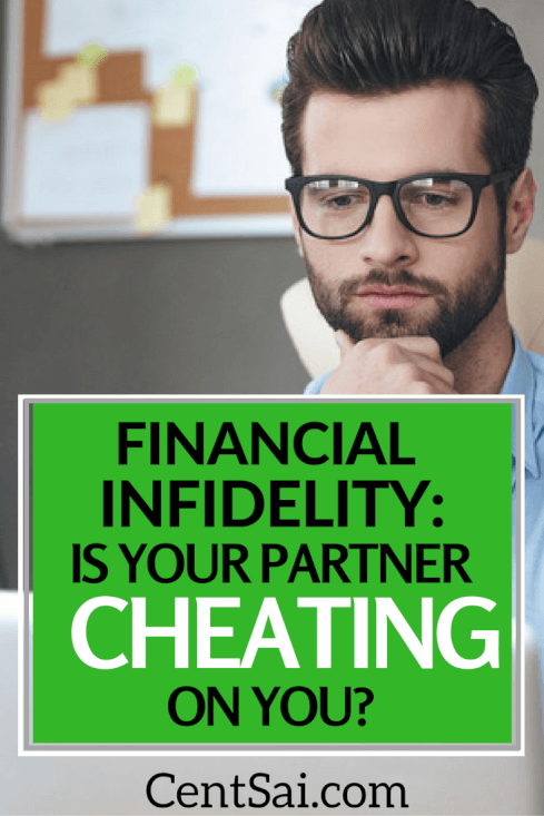 While many of us understand the consequences of physical or emotional infidelity, there's another type that can leave you with more than a broken heart: financial infidelity.