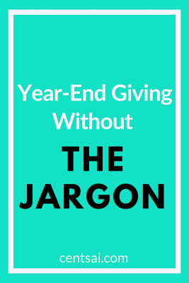 Year-End Giving Without The Jargon. When giving to charity, there are many things to keep in mind – from causes to tax donations – but always be sure to give from the heart. #SocialResponsibilityBlogs #TechnologyBlogs