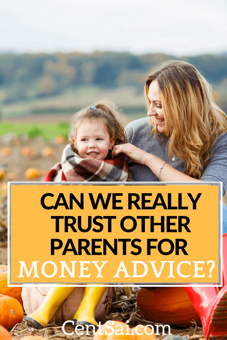 Can We Really Trust Other Parents for Money Advice? Well-meaning parents can unintentionally give terrible money advice.