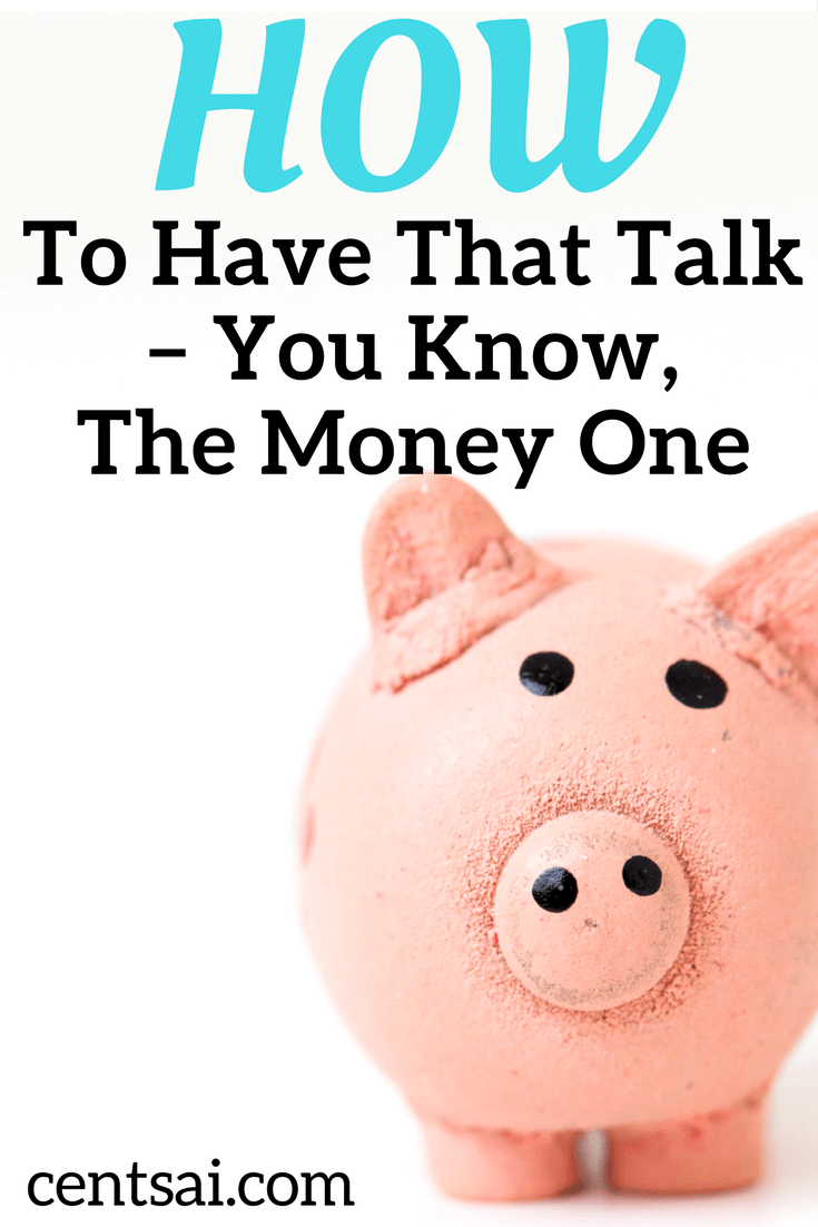 How To Have That Talk – You Know, The Money One