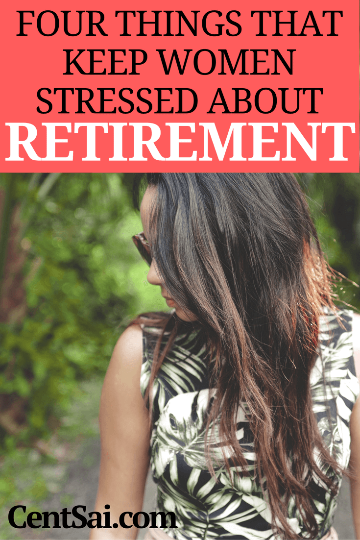 I ask women what keeps them awake about retirement. What are their greatest fears? The responses overwhelm me.