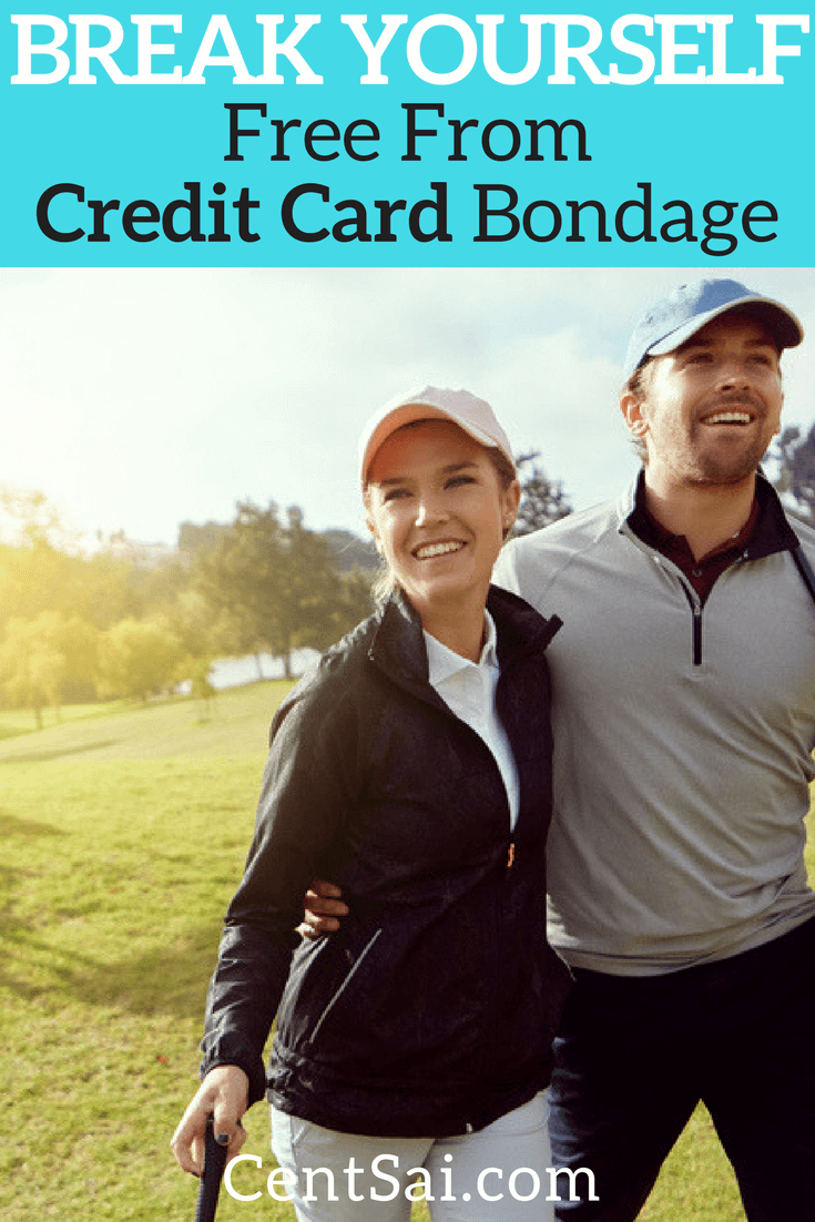 Break Yourself Free From Credit Card Bondage