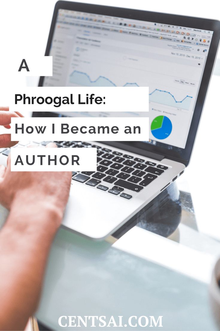 A Phroogal Life How I Became An Author, I was told by some that I was not an authority until I was an author. I didn't know that writing hundreds of blog posts, articles and talks did not qualify me as an authority.