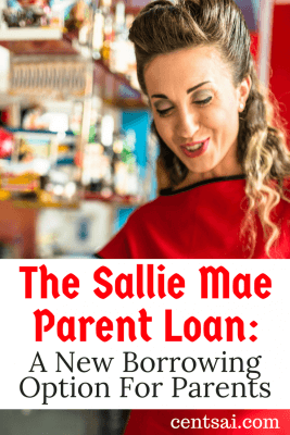 The Sallie Mae Parent Loan: A New Borrowing Option For Parents