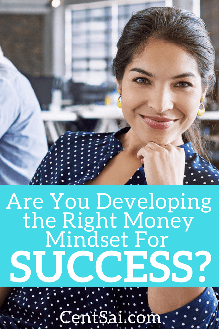 Are You Developing the Right Money Mindset For Success