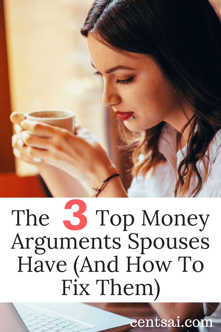The 3 Top Money Arguments Spouses Have (And How To Fix Them)