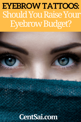 They may seem convenient at first, but there are cheaper and easier ways than eyebrow tattoos to get your eyebrows to be the shape and shade that you want.