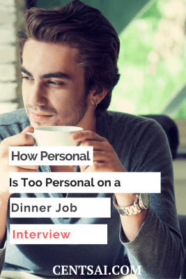 Acing a dinner interview will likely get you that job. And I promise, it's not nearly as intimidating as it may seem at first.