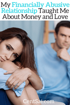 My Financially Abusive Relationship Taught Me About Money and Love