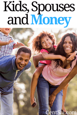 Kids, Spouses and Money