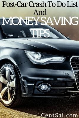 Post-Car Crash To Do List And Money Saving Tips