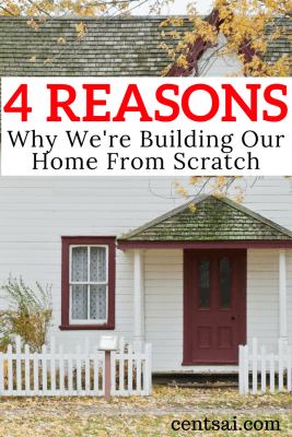 4 Reasons Why We're Building Our Home From Scratch If you have a specific vision for your dream house, building a home gives you exactly what you want – but it comes at a price.