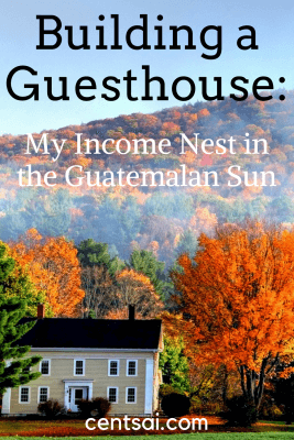 Building a Guesthouse My Income Nest in the Guatemalan Sun