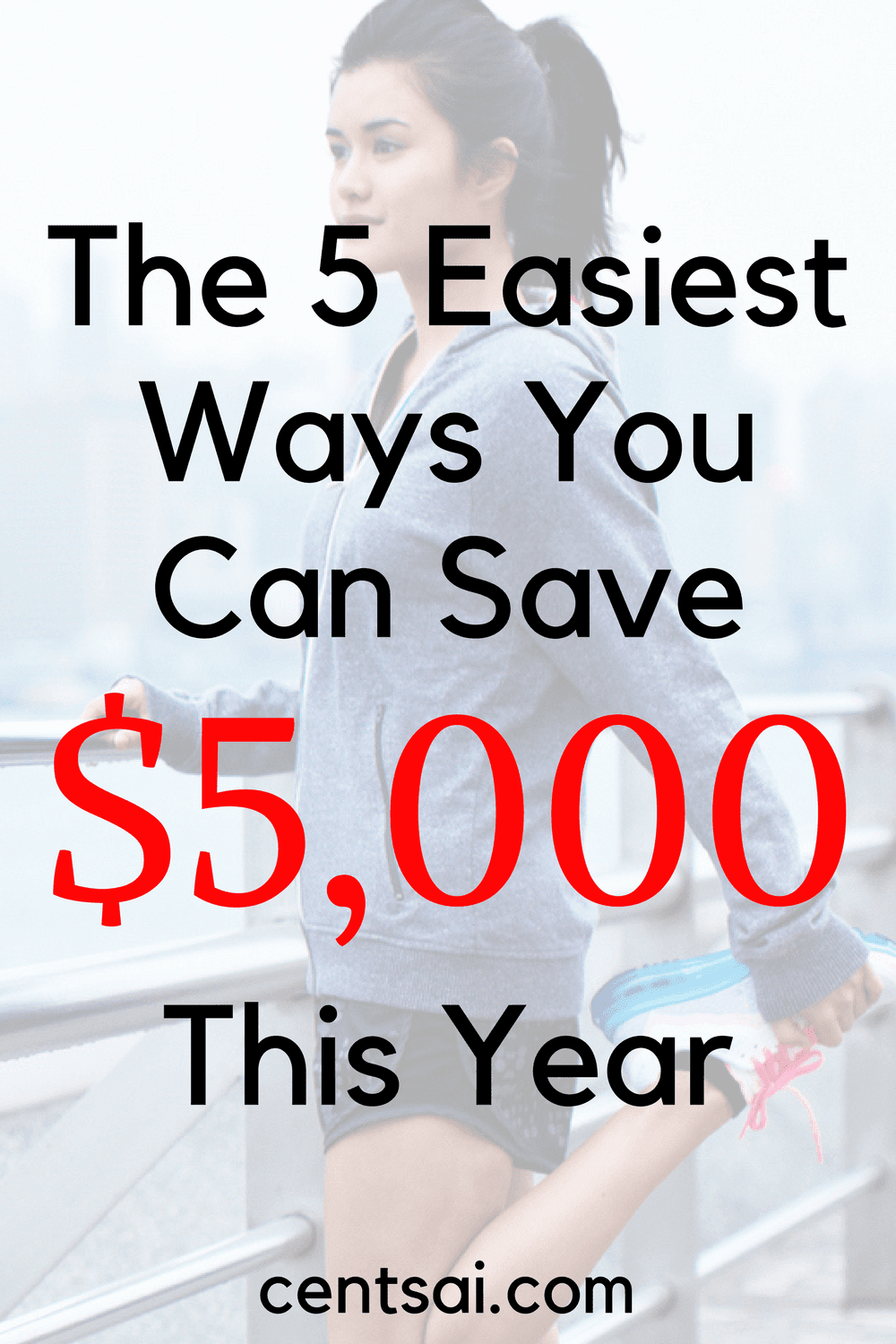 The 5 Easiest Ways You Can Save $5,000 This Year. These are easy steps to save money this year!