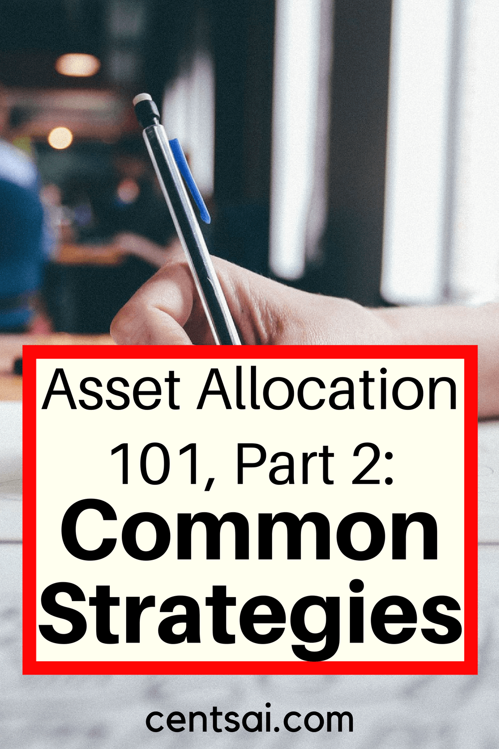 Asset Allocation 101, Part 2: Common Asset Allocation Strategies. Managing risk, and also managing investor behavior, are both enhanced by the appropriate use of tools such as asset allocation.