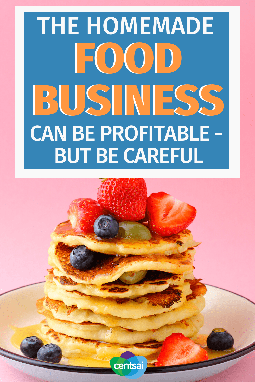The Homemade Food Business Can Be Profitable - But Be Careful