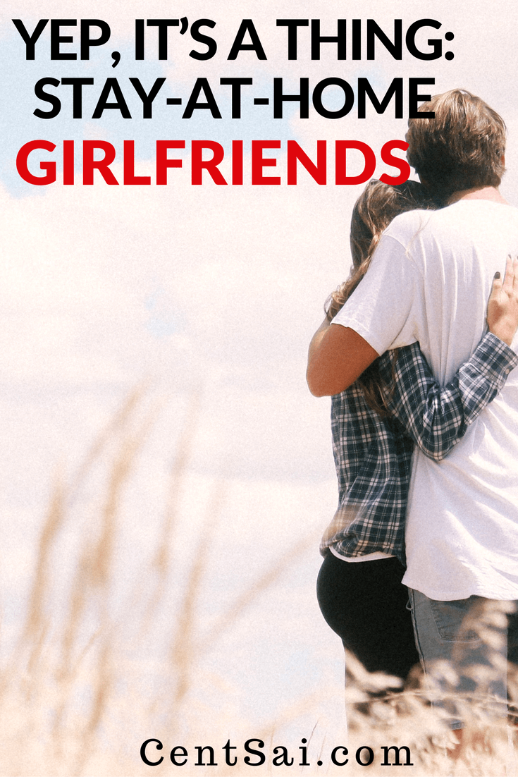 Yep, It's A Thing Stay-At-Home Girlfriends