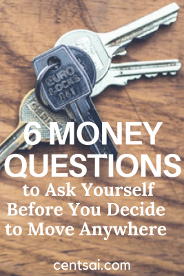 6 Money Questions to Ask Yourself Before You Decide to Move Anywhere
