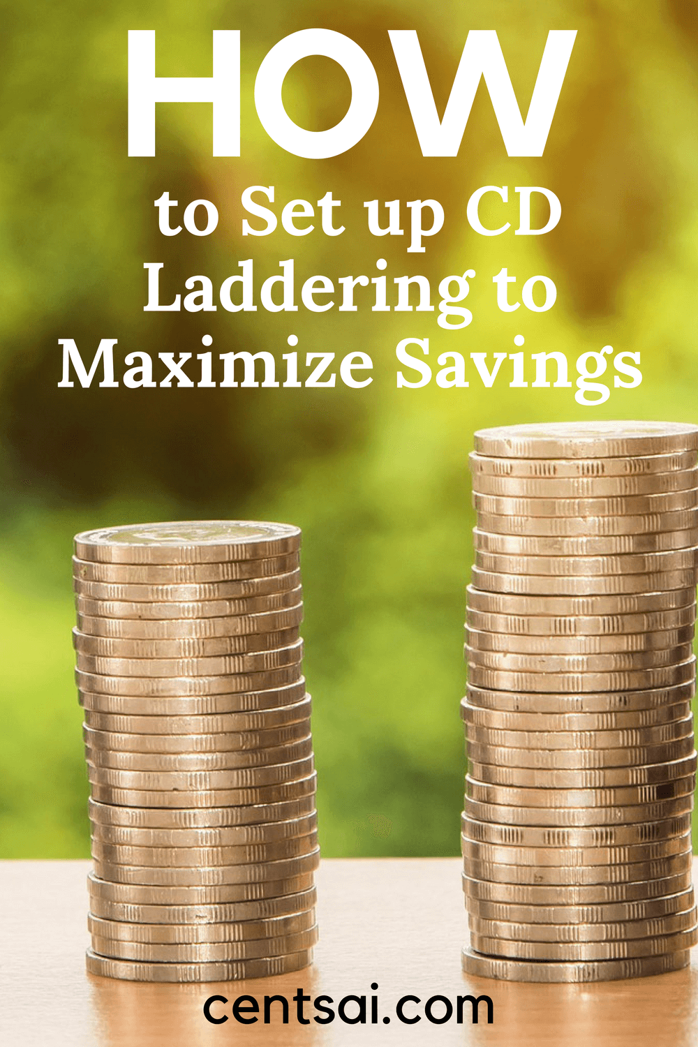How to Set up CD Laddering to Maximize Savings