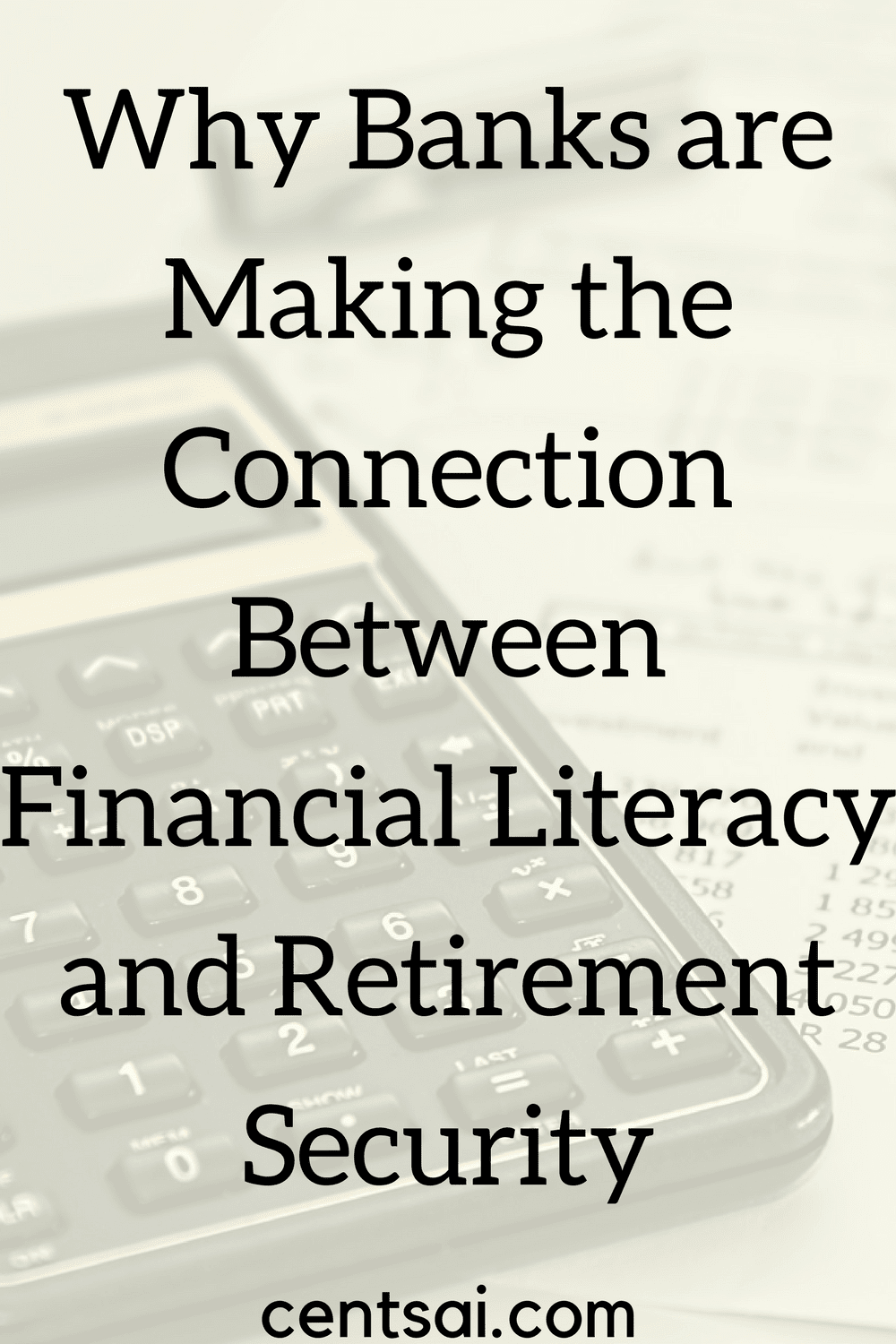 Why Banks are Making the Connection Between Financial Literacy and Retirement Security