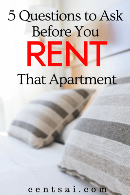 5 Questions to Ask Before You Rent That Apartment. I want to make sure that I know what I'm getting into before I sign my lease. This is really helpful!