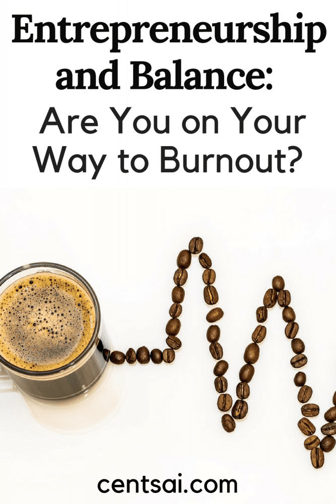 Stressed about your small business? Avoid entrepreneur burnout and enjoy work-life balance with these keys to running a successful business. Check out these business tips. #inspiration #CentSai #entrepreneurideas #business