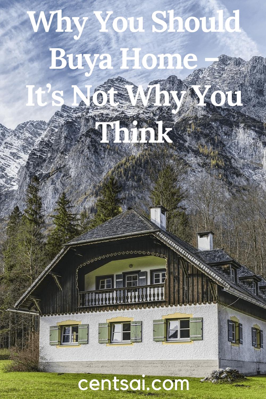 Por qué debería comprar una casa, no es por eso que piensa