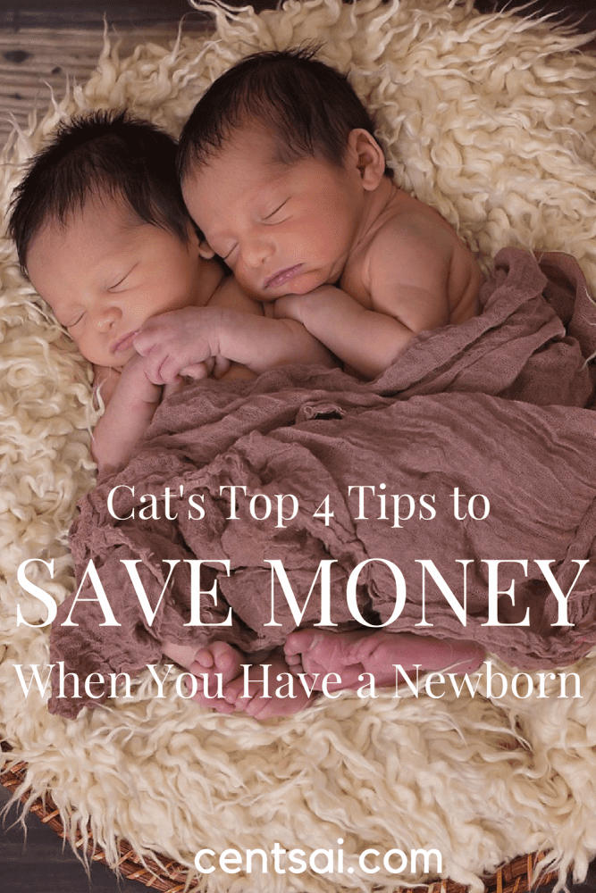 Cat's Top 4 Tips to Save Money When You Have a Newborn. It can be expensive – even a bit overwhelming – to take care of a newborn. But we've got you covered! Here are some great money-saving tips.