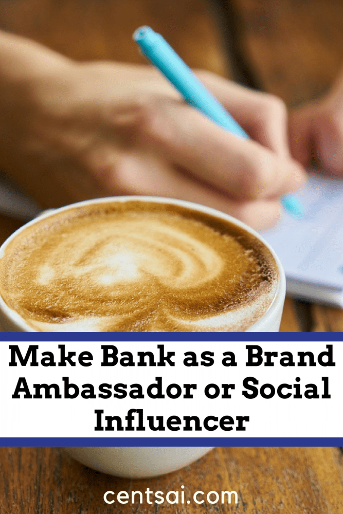 Make Bank as a Brand Ambassador or Social Influencer. Are you an extrovert? Want to make some extra cash? Becoming a brand ambassador or social influencer will be right up your alley.