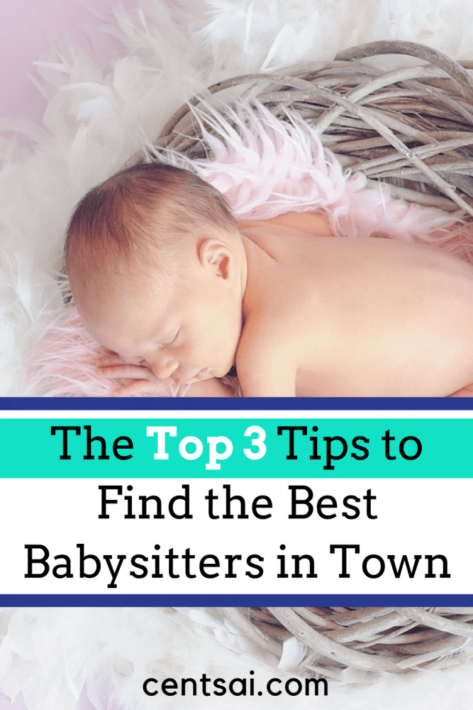 "The Top 3 Tips to Find the Best Babysitters in Town. Want some ""me time,"" but not sure what to do for childcare? Cat Alford has some tips for finding the best babysitters at an affordable price."