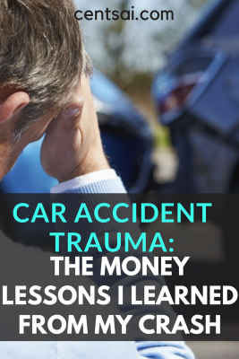 Car Accident Trauma: The Money Lessons I Learned From My Crash