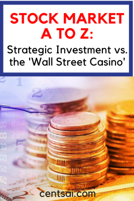 Stock Market A to Z: Strategic Investment vs. the 'Wall Street Casino' Many people think of the stock market like a game of roulette – too risky. But with strategic investment, it doesn't have to be that way.