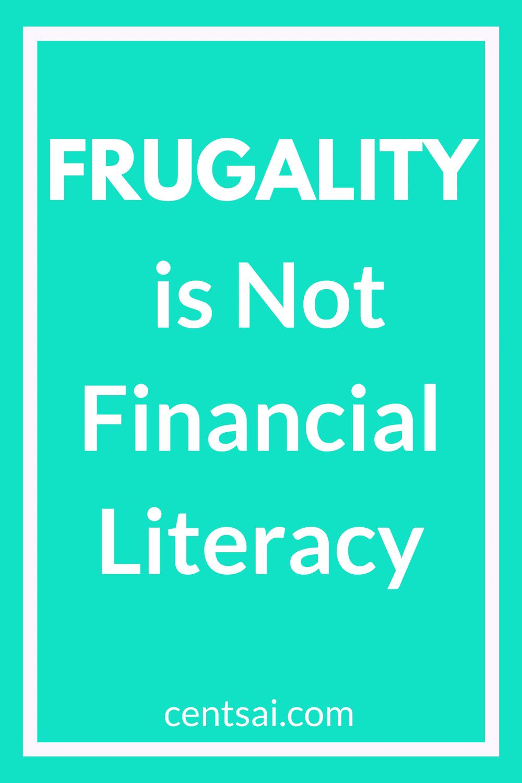 La frugalidad no es educación financiera. ¡Si, es correcto! Mucha gente parece pensar que la educación financiera significa aprender a llevar un estilo de vida frugal. Pero esto está lejos de la verdad. #frugalidad #frugal #alfabetismo financiero