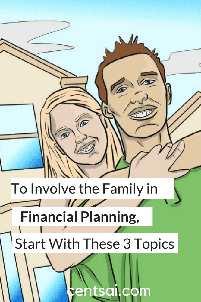 To Involve the Family in Financial Planning, Start With These 3 Topics. Starting a financial plan with your family doesn't have to be tough! Involve your family with these three topics!