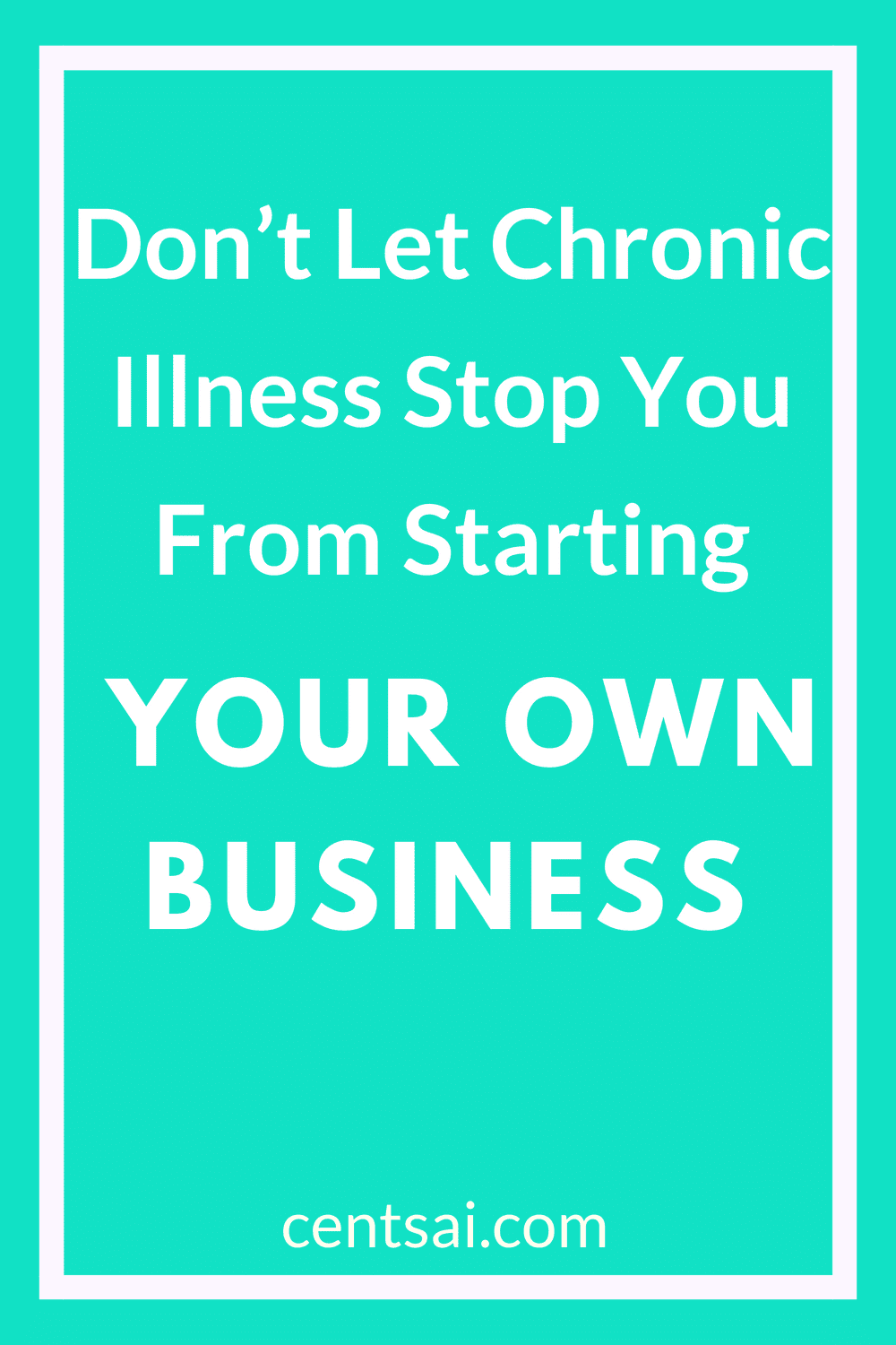 Don't Let Chronic Illness Stop You From Starting Your Own Business. One entrepreneur battling Crohn's disease shares his advice for starting your own business and make extra money idea while dealing with chronic illness. #ownbusiness #makemoneyfast #extramoneyideas