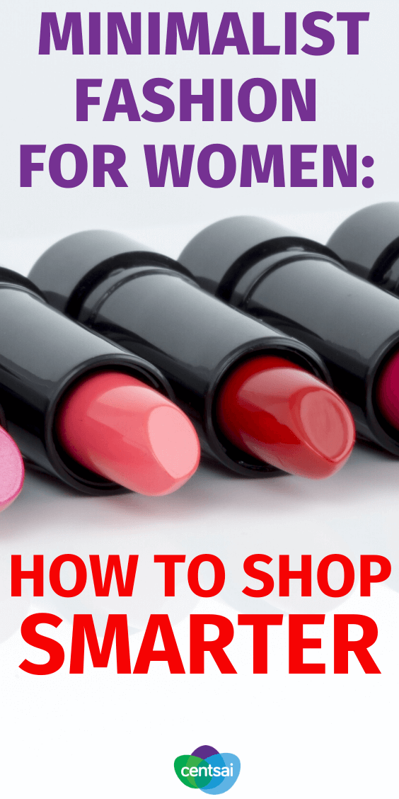 Don't give into impulse purchases! Minimalist fashion is better for your closet and your wallet. Read one fashionista's smart shopping advice. #CentSai #minimalistfashion #Minimalism #fashiontips #frugaltips