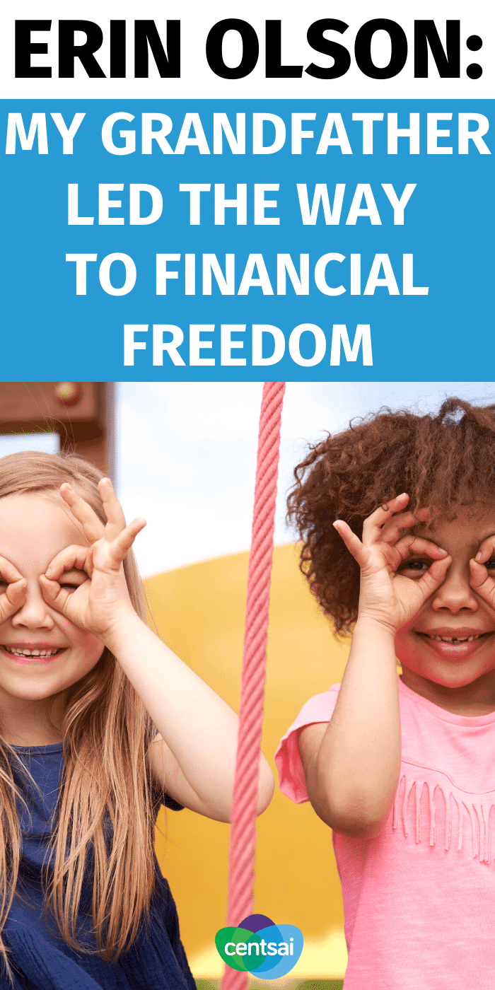 Erin Olson: My Grandfather Led the Way to Financial Freedom
