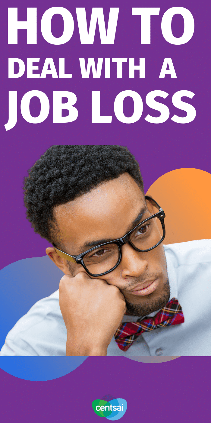 Not even Steve Jobs was immune from a job loss. So what should you do if it happens to you? Follow seven essential steps to recovery and get yourself back on track after you lose your job. #CentSai #joblosssurviving #jobloss #joblossencouragement