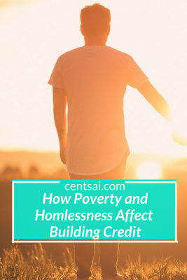 How Poverty and Homlessness Affect Building Credit. Building credit is difficult when you're struggling to get by. If you're feeling the effects of poverty on both your wallet and your credit score, you're not alone! Check this post that will definitely will you. #poverty #buildingcredit