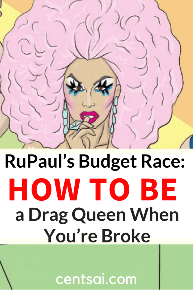 RuPaul's Budget Race: How to Be a Drag Queen When You're Broke. Being beautiful is such a drag, right? Let Farrah Moan of RuPaul's Drag Race and three other fabulous queens teach you how to channel your inner queen for less. #lifestyleblog #blog #lifestyle #sidehustle #makemoney #makemoremoney