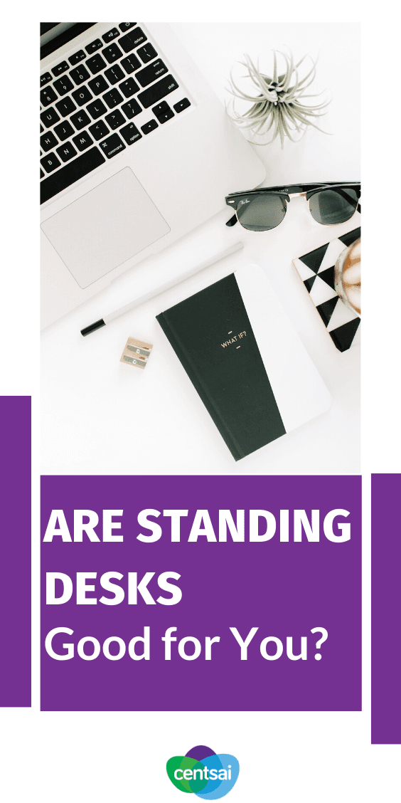 Are standing desks good for you, or are they just a fad? Check out the benefits of using a standing desk. Learn whether (and how) they'll improve your productivity, and even your income. #CentSai #Ideas #benefits #Standingdesk