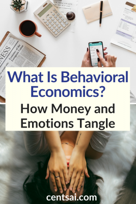 What Is Behavioral Economics? How Money and Emotions Tangle. Have you ever wasted a day on retail therapy? Or felt guilt-tripped into buying something? Learn how behavioral economics affects your daily money choices. #BehavioralEconomics #financialliteracy