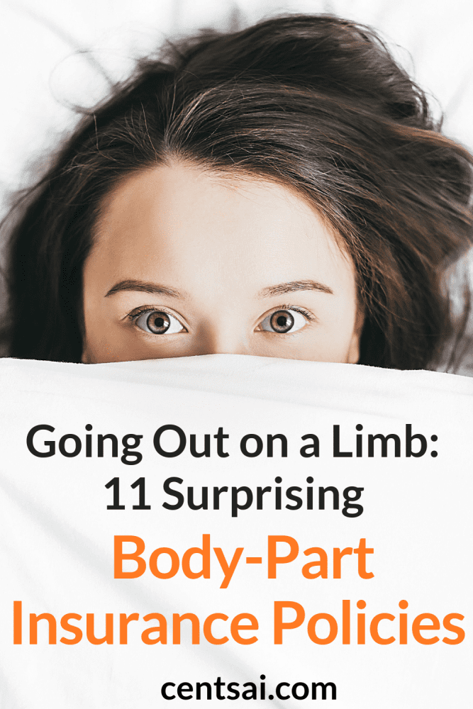 Going Out on a Limb: 11 Surprising Body-Part Insurance Policies. Did you know that you can insure your nose or eyes? You won't believe the kinds of body-part insurance some celebrities have. Read and learn. #frugality #savingtips #savemoney