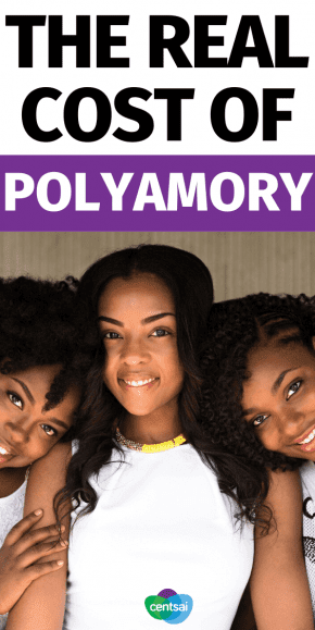 5 People Reveal the Real Cost of Polyamory. Ever wonder what polyamory is like? Check out these stories of polyamorous relationships, what they cost, and how people make them work. #polyamoryrelationship #polyamory #CentSai #moneymatters #relationship