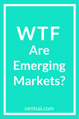 WTF Are Emerging Markets? What are emerging markets? They may affect you more than you realize. Get the lowdown on what they are and which countries fall under this umbrella. #emergingmarket #emergingmarketsbusiness