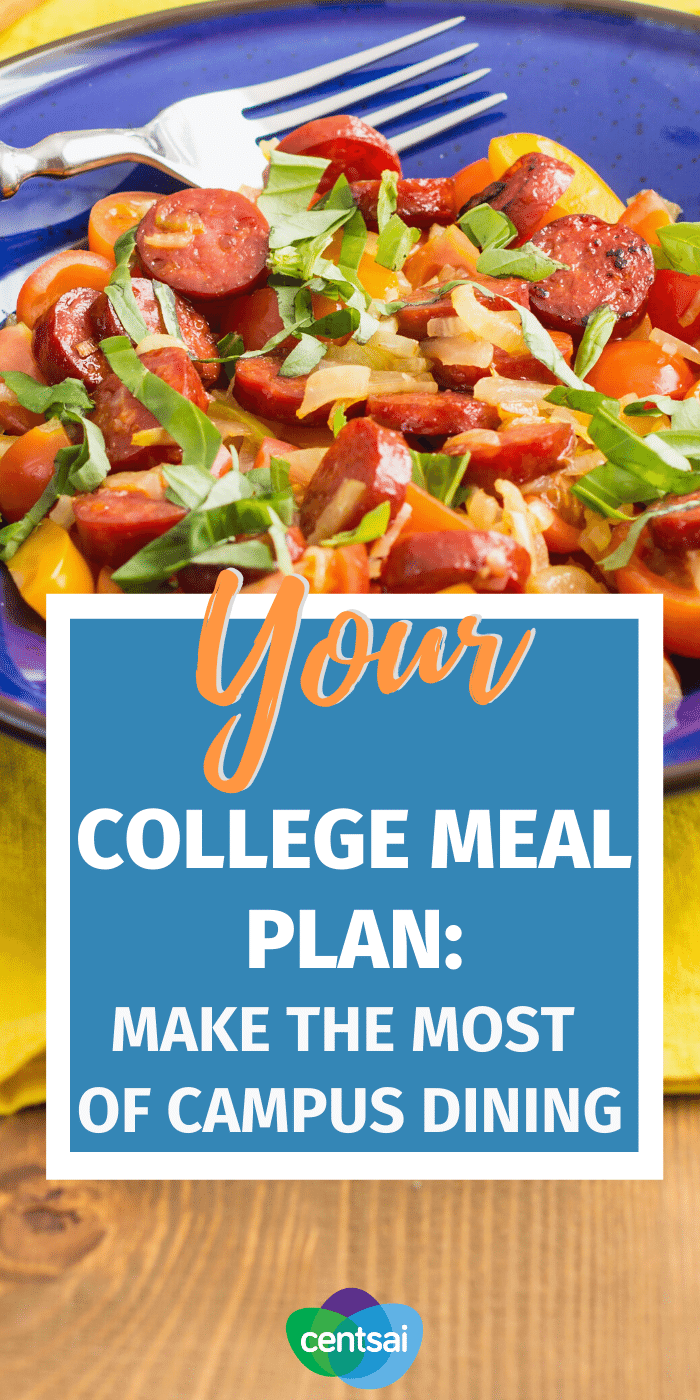Does your college meal plan show every intent of bleeding you dry? Check out our guide to make the campus dining experience more affordable. #CentSai #mealplan #collegemealplan #frugaltips #collegemealplanning