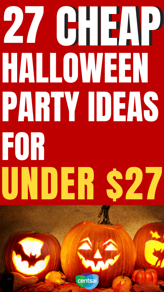 27 Cheap Halloween Party Ideas for Under $27. Halloween fun doesn't have to be frighteningly expensive. Check out these chillingly cheap party ideas! #CentSai # #Halloween #frugaltips #halloweenfrugal #frugalhalloweencostumes