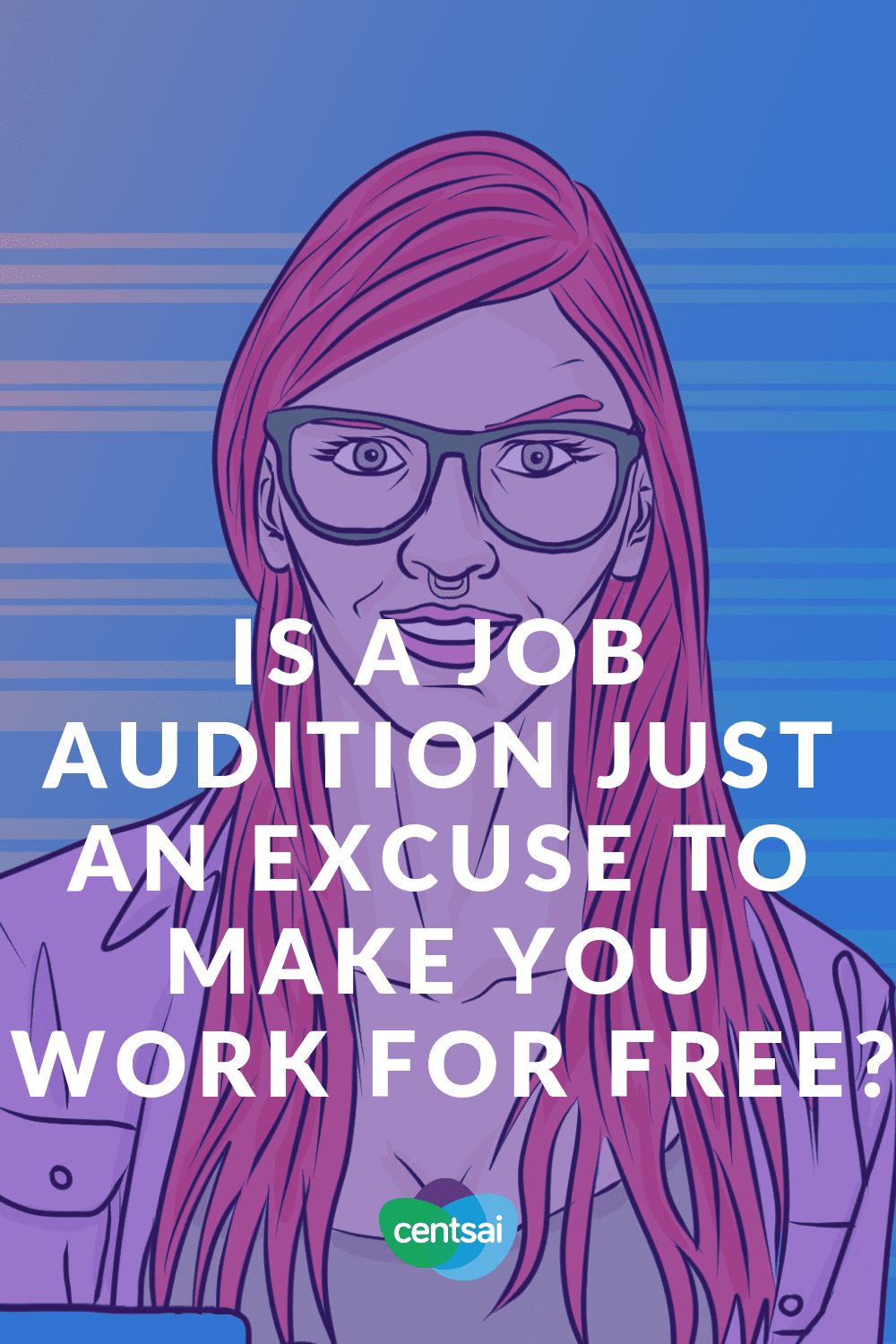 Is a Job Audition Just an Excuse To Make You Work For Free? You might have heard of an intensive form of job interview called a job audition. But what is a job audition, exactly? Read more to find out. #jobinterview #job