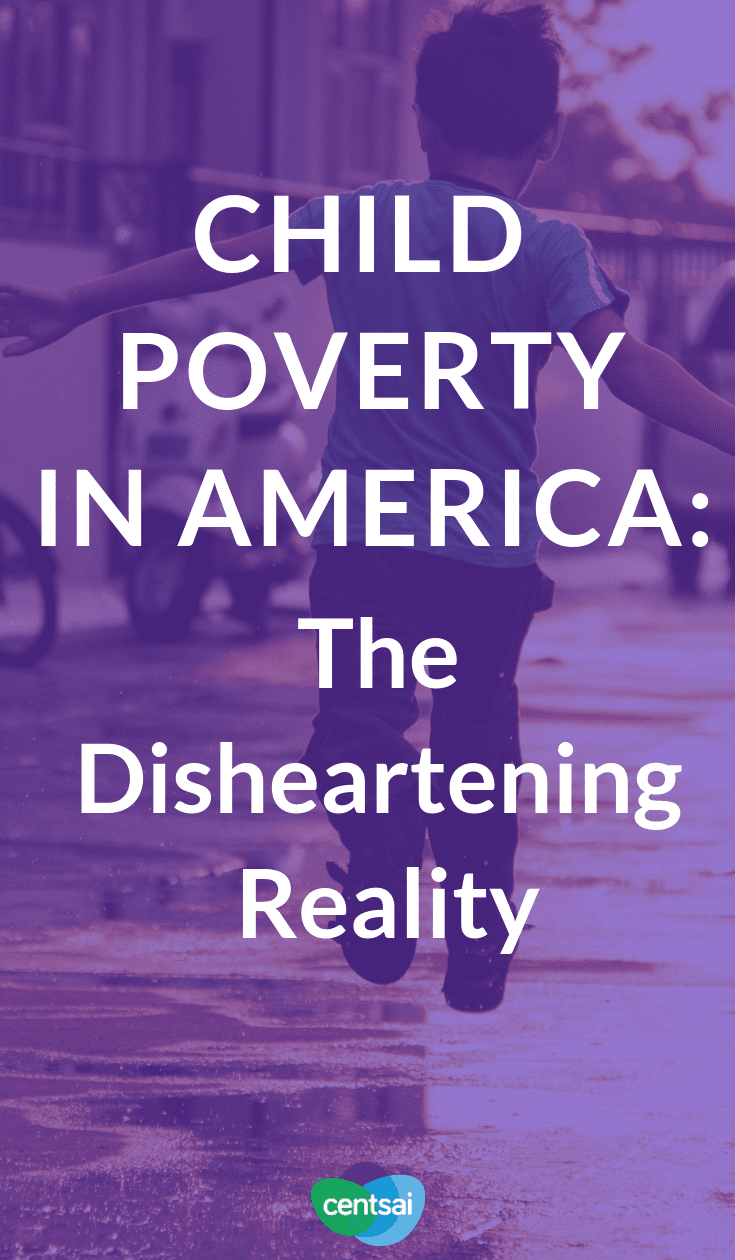 The Disheartening Facts About Child Poverty in America. Do you know the child poverty rate in America? It's worse than you think. Get the facts, from the raw stats to how they affect families. #childpoverty #America #Insufficientfunds #financialhardships